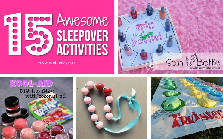 15 Awesome Sleepover Activities