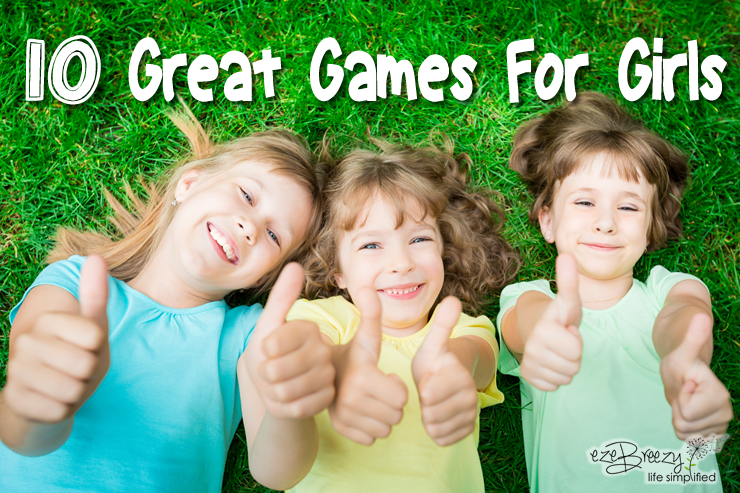 10 Great Games for Girls
