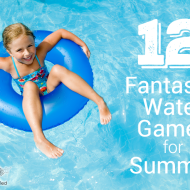 12 Fantastic Water Games for Summer