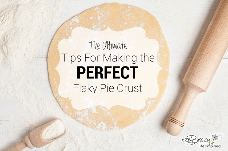 tips for perfect flaky pie crust