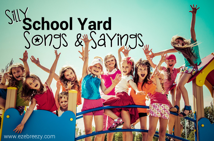 Silly School Yard Songs