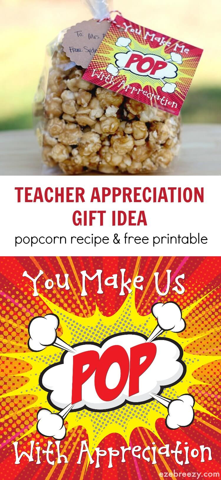 Popcorn Teacher Appreciation Gift Idea with recipe and free printable!  Warning...this popcorn it addicting:) - ezebreezy.com
