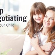 How To Stop Negotiating With Your Child
