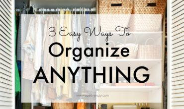 These tidy-up organizing tips just take minutes a day and are SIMPLE, EASY WAYS TO ORGANIZE anything around your house.