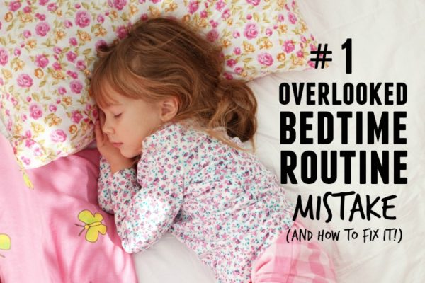 This #1 overlooked bedtime routine mistake could be the source of night time struggles. Make this one simple change and turn those night time tears into smiles | www.ezebreezy.com