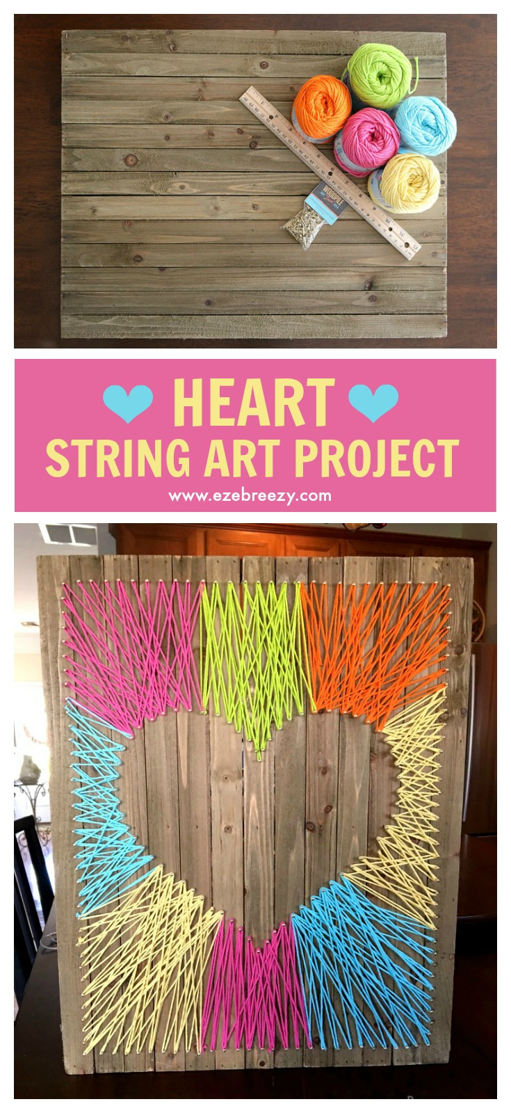 Easy, Fun and Colorful Heart String Art Craft that adds the perfect pop of color to any wall. | EZEBREEZY.COM | String Art Craft | String Craft | String Art Craft for Kids | String Art Activity | Craft for Kids | String Art Project